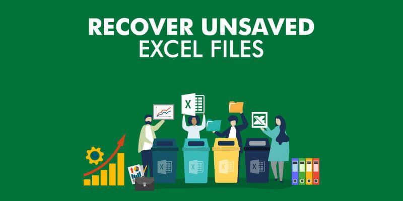 بازیابی فایل اکسل ذخیره نشده به روش های مختلف